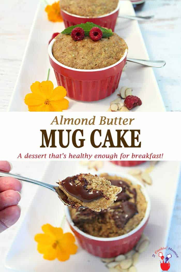 Almond Butter Mug Cake | 2 Cookin Mamas This Almond Butter Mug Cake is not only a super tasty dessert but healthy too and it can be ready in less than 5 minutes. You can even have it for breakfast! Really! #mugcake #dessert #easydessert #glutenfree #recipe
