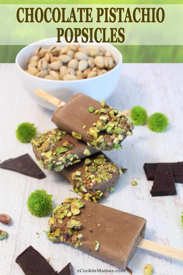 Chocolate Pistachio Popsicles pin | 2 Cookin Mamas Chocolate Pistachio Popsicles | 2 Cookin Mamas Think homemade fudgsicles gone gourmet! These easy 4-ingredient Chocolate Pistachio Popsicles are perfect for hot summer days and backyard BBQs. #sponsored @FrenchFarmThe #chocolate #summertreat #popsicles #fudgsicles #recipe #pistachios