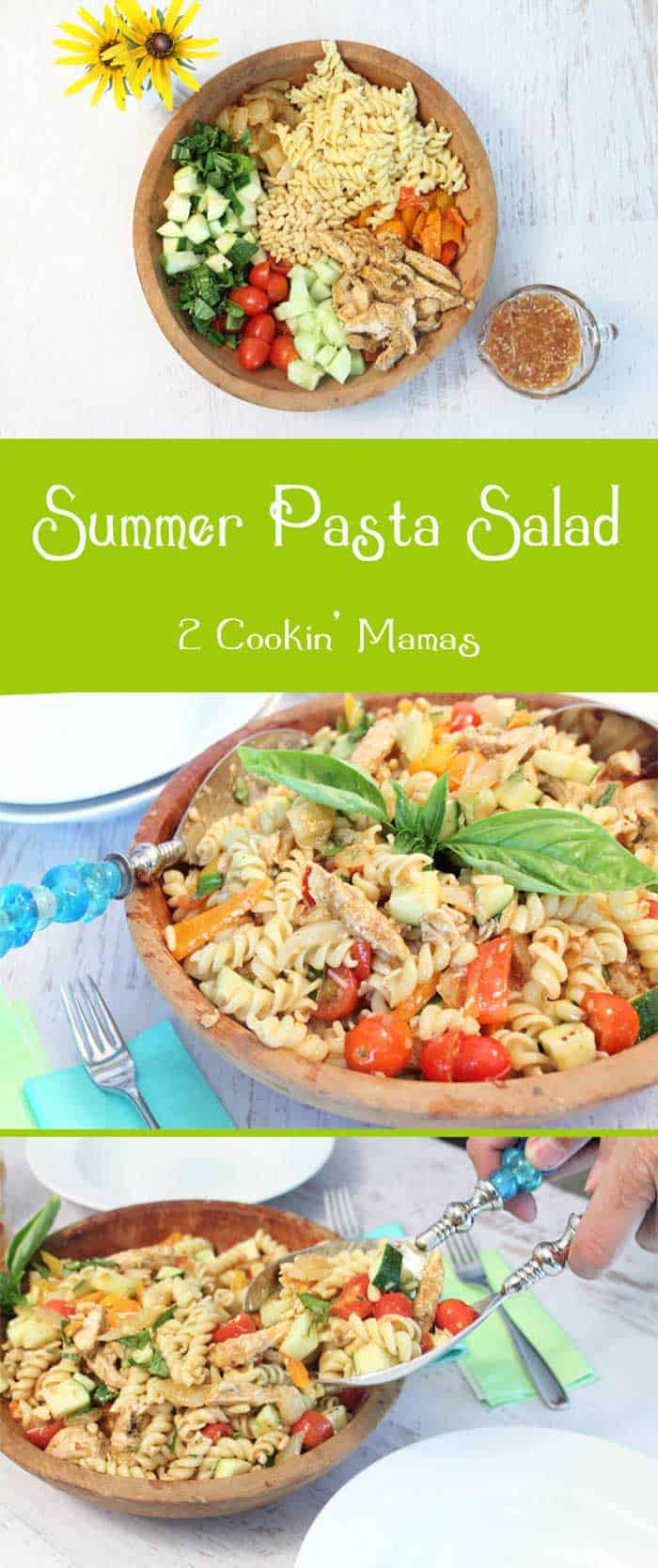 Summer Pasta Salad pin | 2 Cookin Mamas This salad will keep you cool & healthy. Plenty of fresh veggies, lean protein and whole grain pasta. Perfect for summer! #recipe