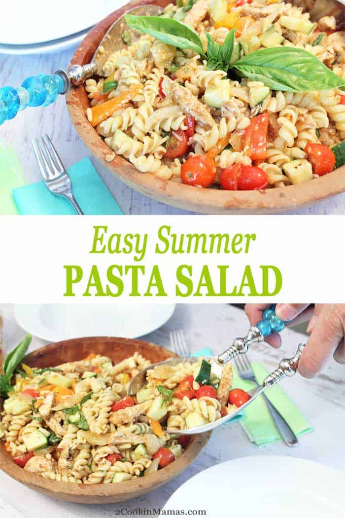 Summer Pasta Salad | 2 Cookin Mamas Keep cool this summer with a fresh pasta salad. Combine fresh vegetables, lean protein and whole grain pasta for an easy, healthy & delicious dinner. #pastasalad #summersalad #healthydinner #summerdinner #salad #recipe