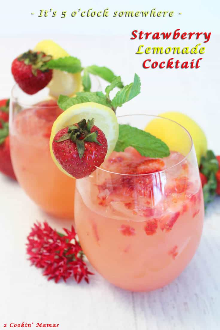 Strawberry Lemonade Cocktail | 2 Cookin Mamas Refreshing summer cocktail with sweet fresh strawberries, tangy lemonade & vodka. #cocktail #recipe