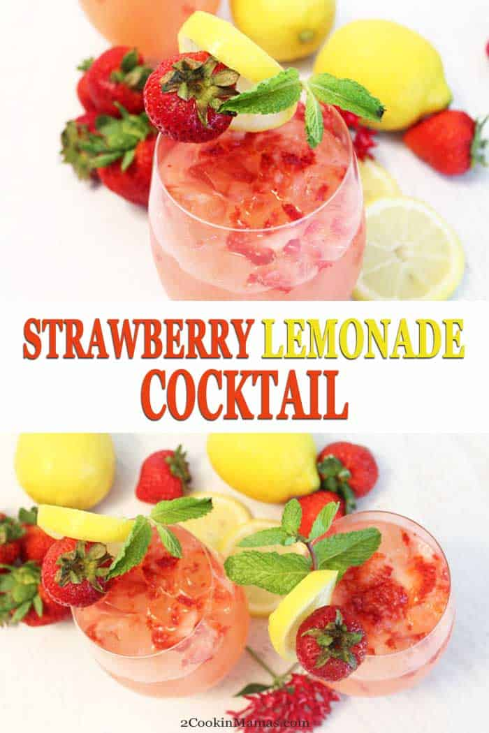 Strawberry Lemonade Cocktail | 2 Cookin Mamas The perfect drink recipe for summee! Our Strawberry Lemonade Cocktail is full of fresh strawberries, tangy lemonade and a touch of strawberry vodka. Ahhh! #vodkacocktail #lemonade #summercocktail #strawberrycocktail #recipe