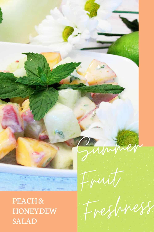 Sweet Honeydew Peach Salad
