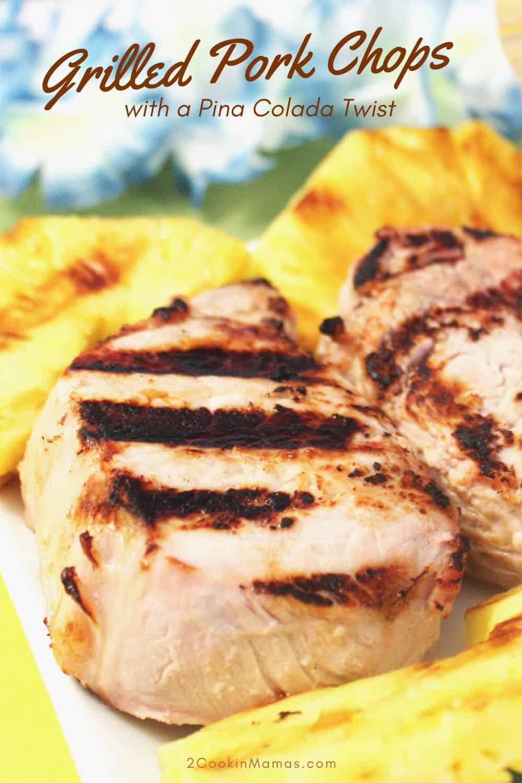 Pina Colada Grilled Pork Chops