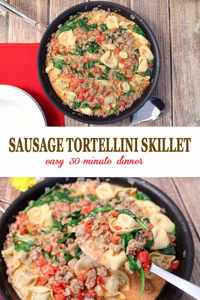 Italian Sausage Tortellini Skillet | 2 Cookin Mamas Dinner has never been so easy! Cook up this tasty Italian Sausage Tortellini Skillet with just one pan. No fuss, no mess & on the table in less than 30. #dinner #oneskillet #quickandeasymeal #recipe #sausage #tortellini #30minutemeals