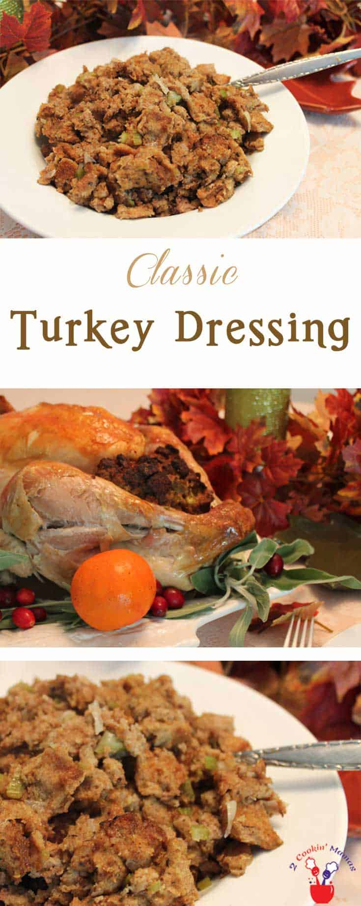 Classic Turkey Dressing | 2 Cookin Mamas A turkey isn't complete without its delicious classic turkey dressing or stuffing. Toasted bread flavored with butter, onion, celery and poultry season will set this holiday dinner side dish apart from all the others. #recipe
