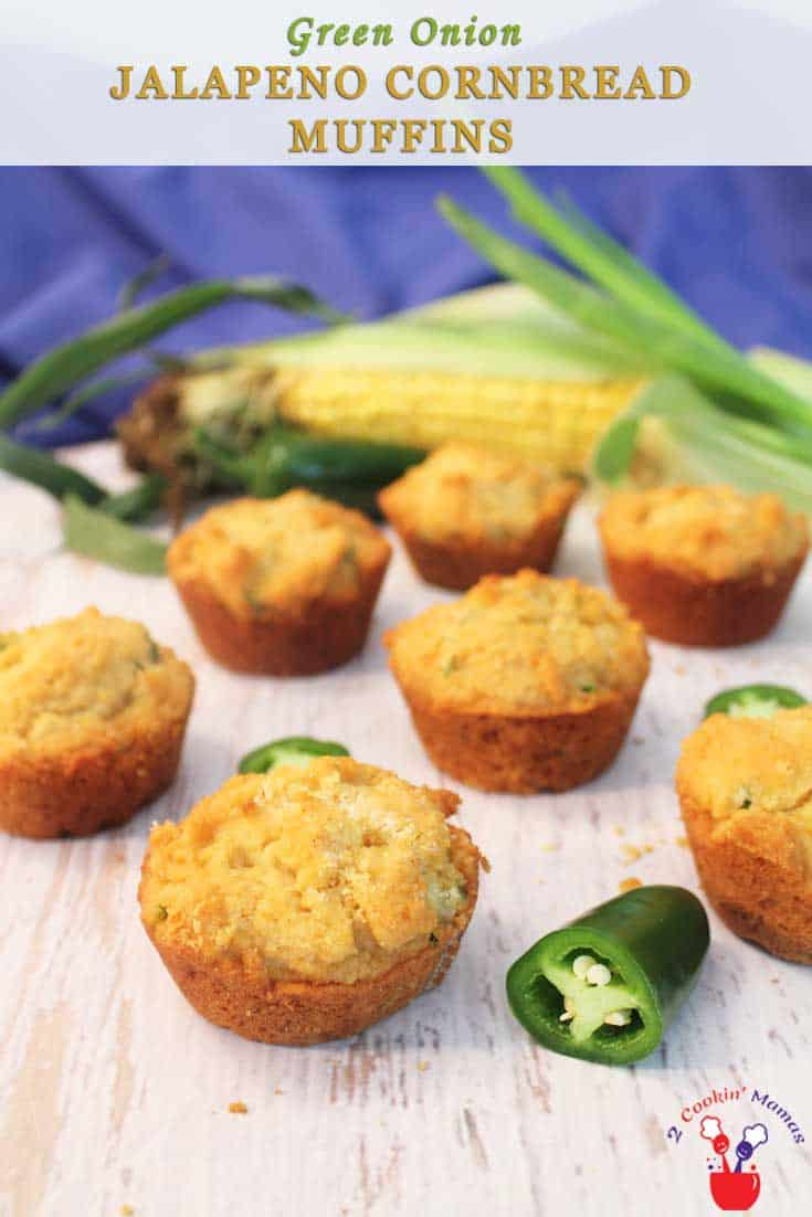 Green Onion Jalapeno Cornbread Muffins pin | 2 Cookin Mamas Green Onion Jalapeno Cornbread Muffins will add a little zing to your meal without being too spicy. The addition of buttermilk & honey makes them moist, delicious & balances out the heat perfectly. #recipe