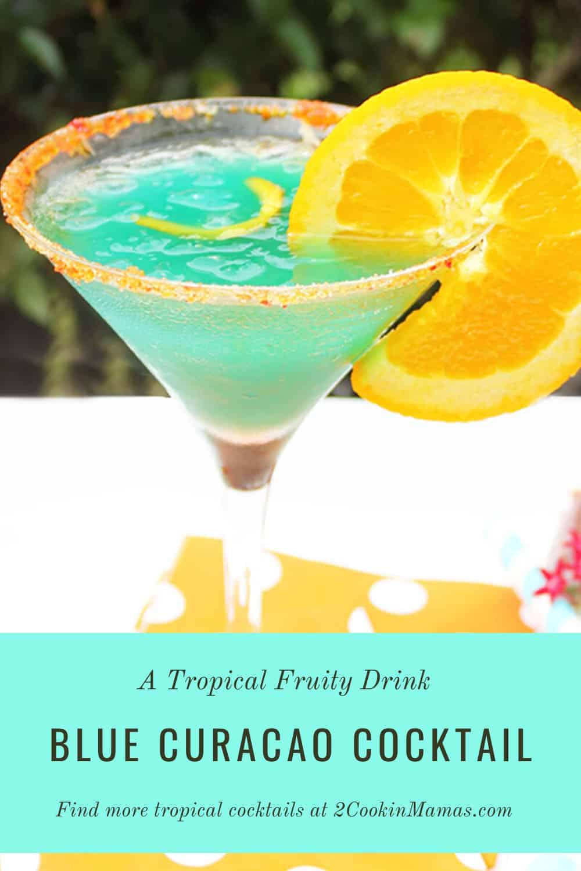 Blue Curacao Cocktail - A Tropical Drink