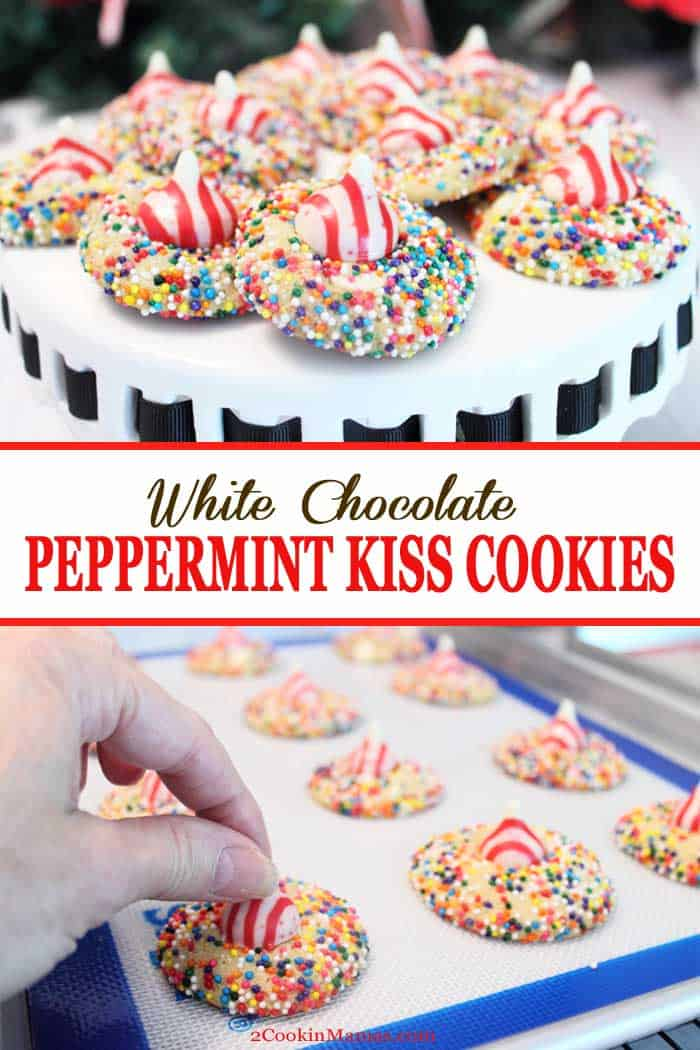 White Chocolate Peppermint Kiss Cookies | 2 Cookin Mamas White Chocolate Peppermint Kiss Cookies are a white chocolate cookie with a peppermint kiss on top. It makes the perfect Christmas cookie complete with sprinkles! #christmascookies #cookies #whitehocolate #recipe #holidaybaking #peppermint