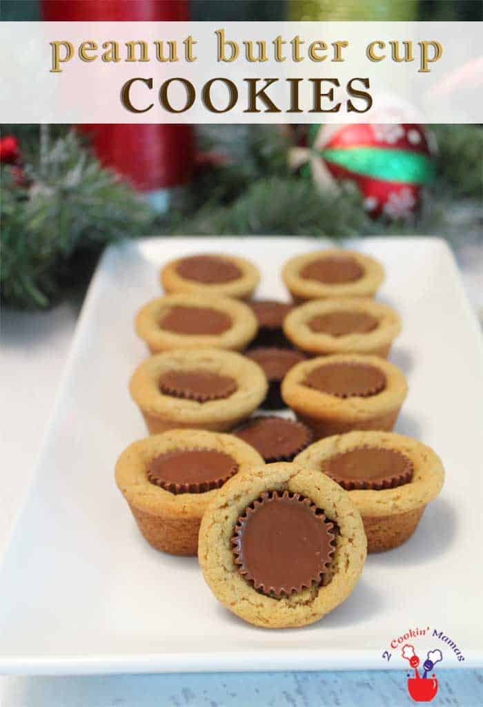 Peanut Butter Cup Cookies pin | 2 Cookin Mamas Love candy? Love cookies? If the answer is yes, you'll love these soft & chewy peanut butter cookies surrounding a mini peanut butter cup for the best of both worlds. #recipe