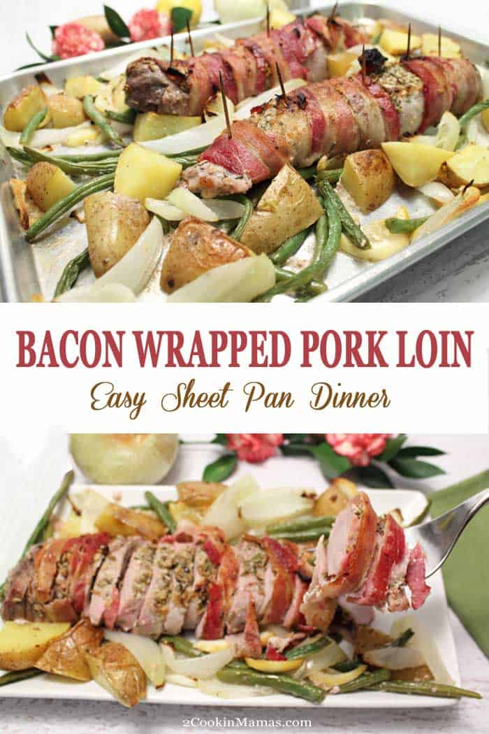 Bacon wrapped pork is seasoned with an herb rub, wrapped in bacon, then roasted with potatoes, onions and green beans for the perfect one pan dinner. #dinner #porkloin #sheetpandinner #recipe #easyrecipe #pork #onepandinner