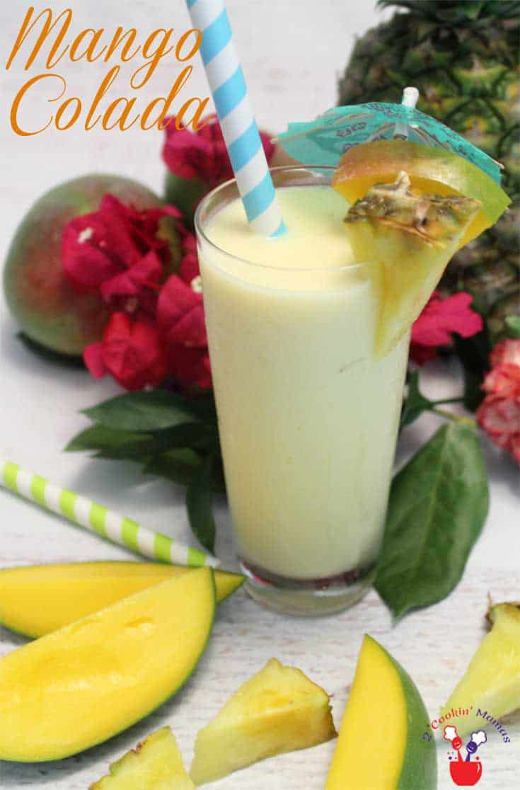 Mango Colada pin | 2 Cookin Mamas Our Mango Colada is a tropical spin on everyone's favorite cocktail. Blend coconut, pineapple,rum & mango & get transported to paradise.