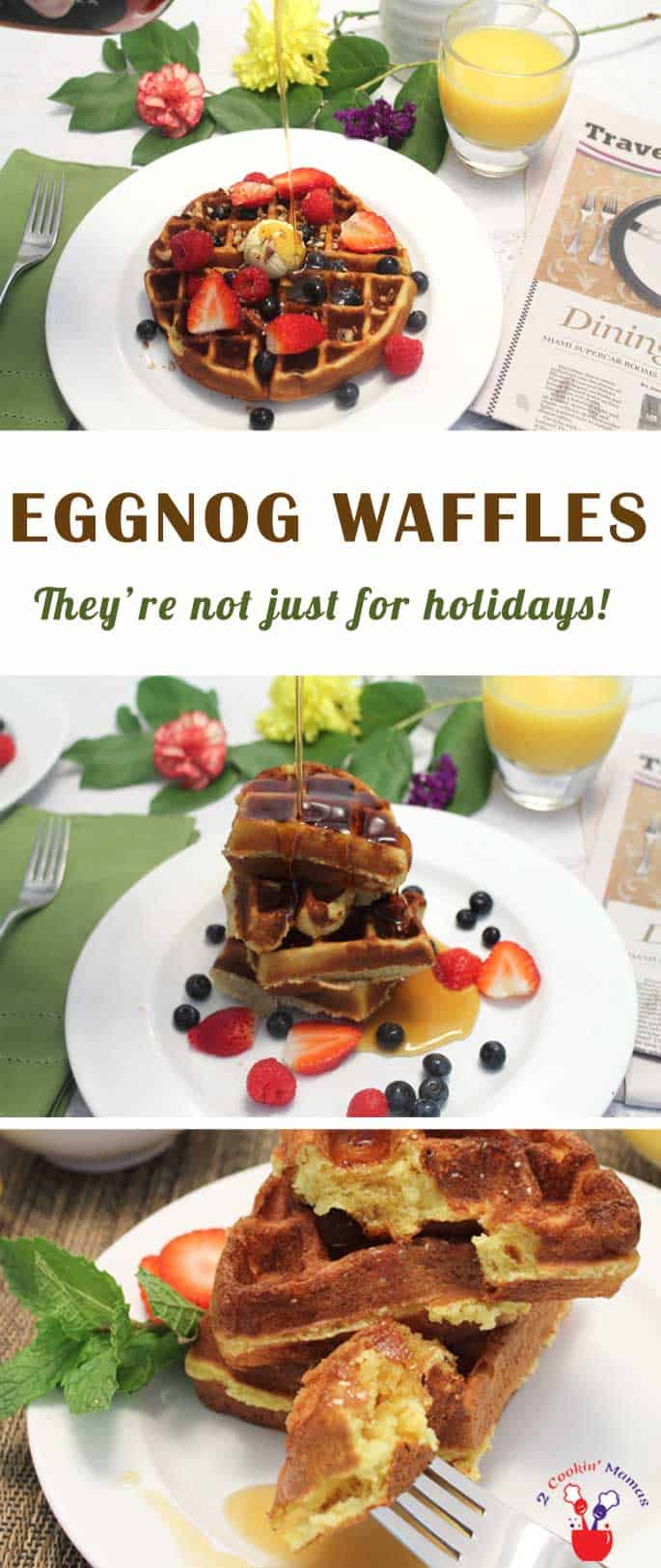 Eggnog Waffles   2 Cookin Mamas These eggnog waffles combine all your favorite flavors to make crispy on the outside, soft & delicious on-the-inside waffles. And they're gluten-free too!