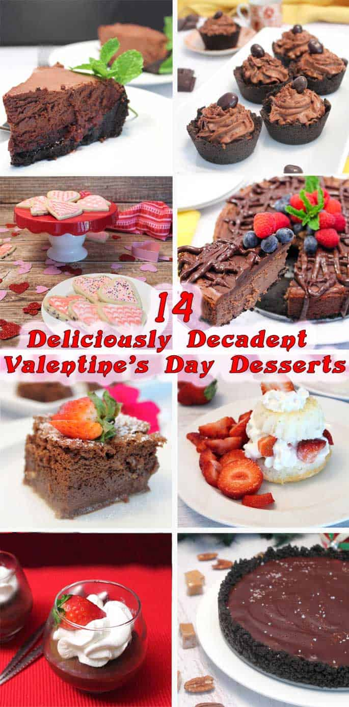 Any one of these 14 decadent Valentines Day desserts will sweeten the day for your special someone.