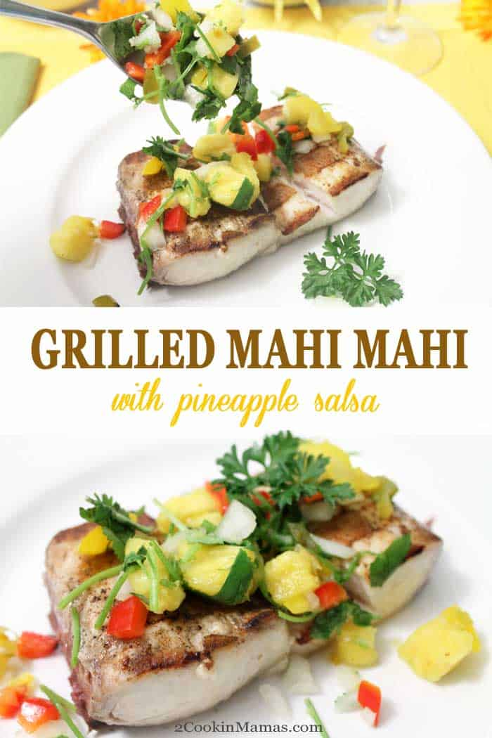 Grilled mahi mahi is a quick & easy dinner that can be on the table in 30! It's delicious and healthy and is a big hit when topped with our fresh, sweet & tangy pineapple salsa. #seafood #dinner #mahimahi #grilling #easyrecipe #pineapplesalsa #grilledseafood #healthy #recipe