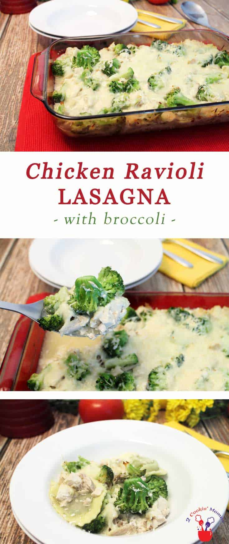 Chicken Ravioli Lasagna | 2 Cookin Mamas Chicken Ravioli Lasagna is an easy weeknight casserole. Layers of your favorite ravioli, chicken & broccoli, covered with a creamy sauce & loads of cheese.
