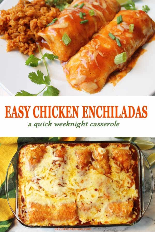 When you\'re in the mood for Mexican these Easy Chicken Enchiladas will hit the spot. All you need is a rotisserie chicken and a few grocery store staples and, voila, one fantastic quick and easy weeknight dinner! Spicy taco-seasoned chicken is combined with enchilada sauce, green chiles and cilantro, then rolled into a tortilla, sprinkled with cheese and baked. It couldn\'t be easier! #enchiladas #chicken #mexican #casserole #easy #recipe #dinner