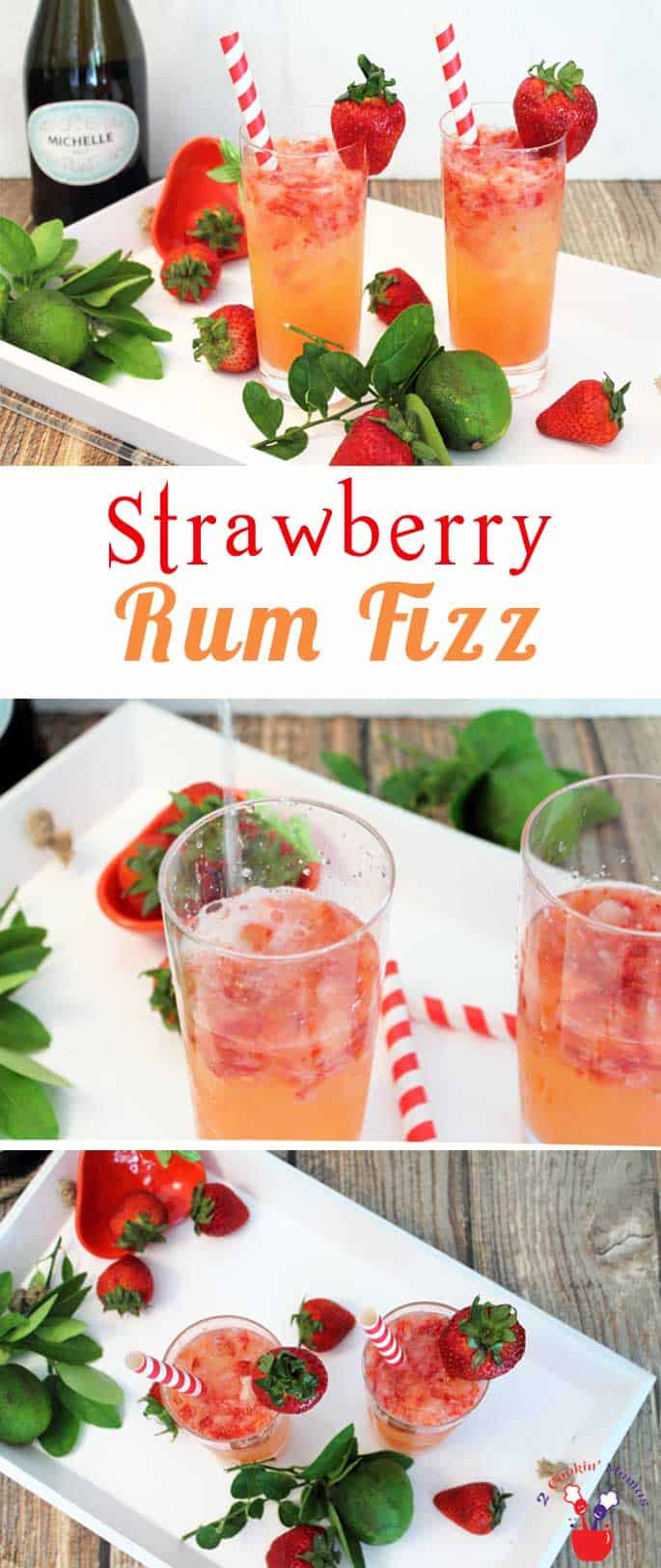 Strawberry Rum Fizz | 2 Cookin Mamas Strawberry Rum Fizz is the perfect cocktail for brunches & summer parties. Strawberries, lime & rum are topped with champagne for a cool, refreshing drink.