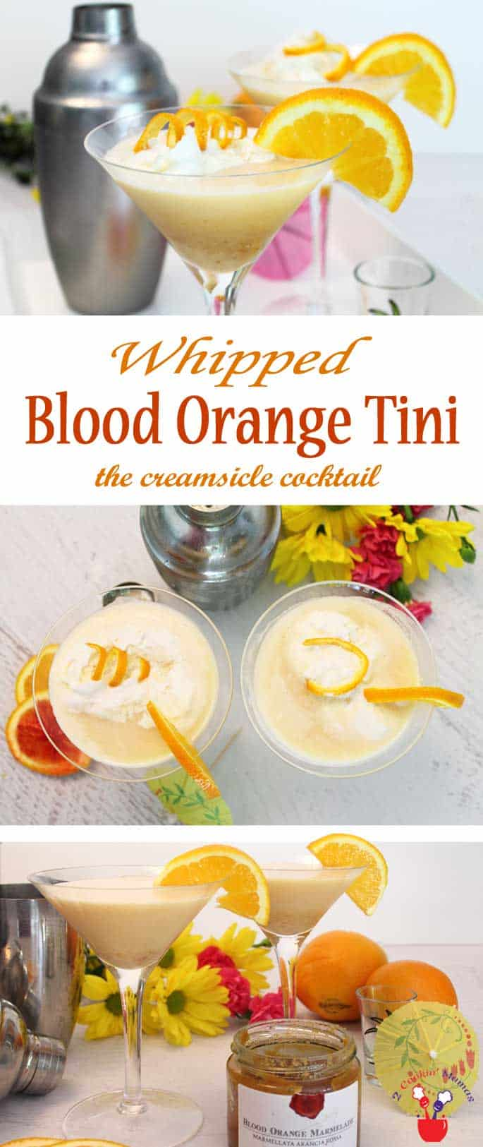 Whipped Blood Orange Tini | 2 Cookin Mamas Our Whipped Blood Orange Tini tastes just like an ice cold creamsicle. A creamy, summery cocktail combo of vodka, blood orange marmalade & whipped cream.