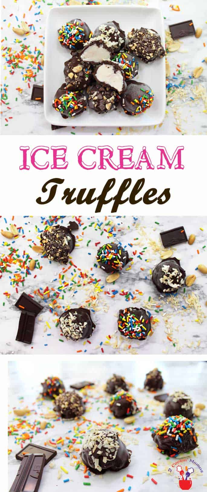 Ice Cream Truffles | 2 Cookin Mamas Easy ice cream truffles are the perfect cool treat for a hot summer day. A mini scoop of ice cream, a dunk in dark chocolate & your favorite toppings.