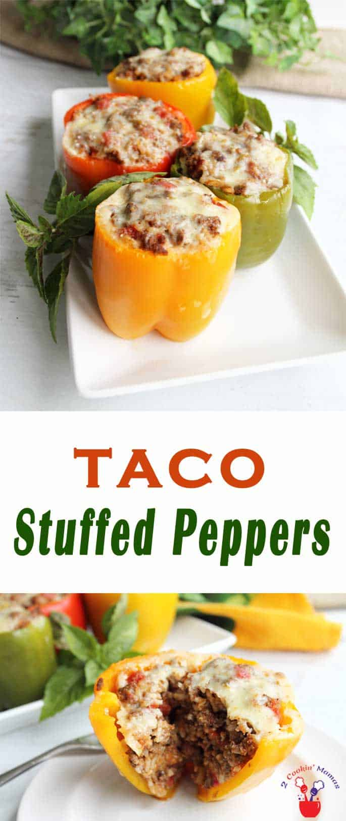 Taco Stuffed Peppers | 2 Cookin Mamas Taco Stuffed peppers are a healthy and low carb way to get your taco fix. All your favorite taco fixins stuffed into colorful sweet peppers. #tacos #recipe #lowcarb #dinner