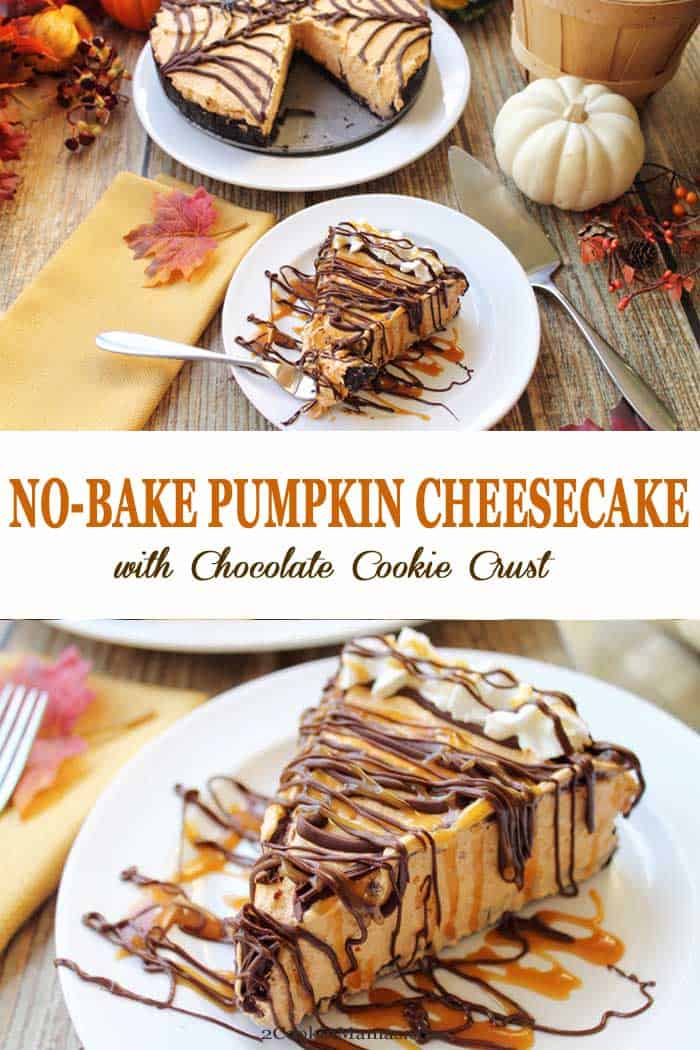 Our No Bake Pumpkin Cheesecake is light & fluffy with a delicious spiced pumpkin cheesecake filling on a chocolate cookie crust.  Drizzle it with caramel & chocolate for an irresistible dessert! #dessert #cheesecake #pumpkincheesecake #nobakecheesecake #nobakedessert #pumpkin #fall #recipe
