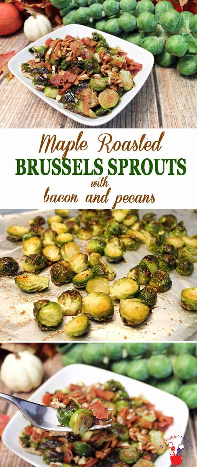 Maple Roasted Brussels Sprouts | 2 Cookin Mamas