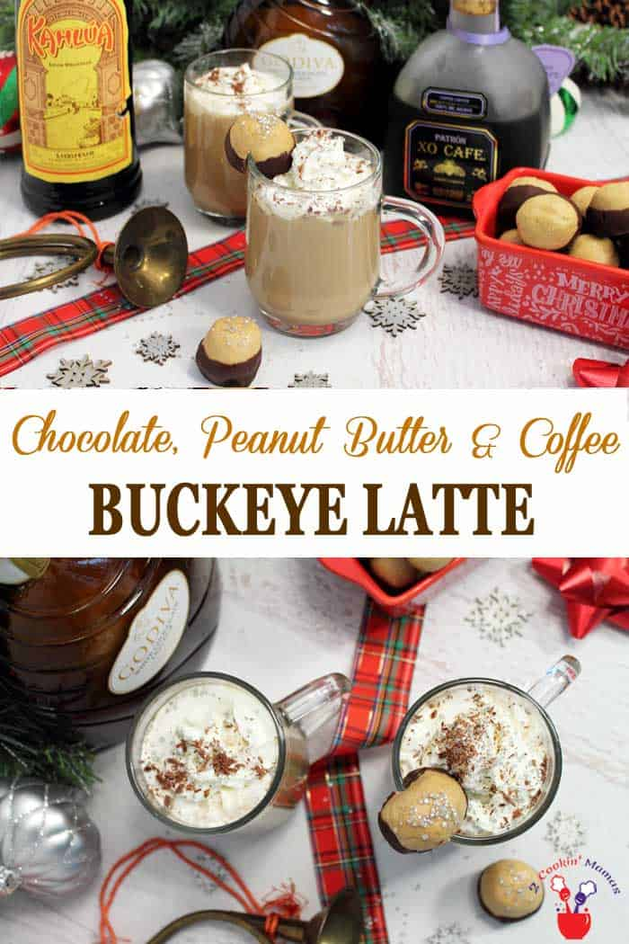 Buckeye Latte | 2 Cookin Mamas Warm up this winter with a decadent Buckeye Latte. Rich flavors of peanut butter and chocolate combine with coffee, milk and a touch of white chocolate liqueur to warm you from the inside out. #drink #coffee #coffeecocktail #Godiva #chocolate #peanutbutter #recipe #winter
