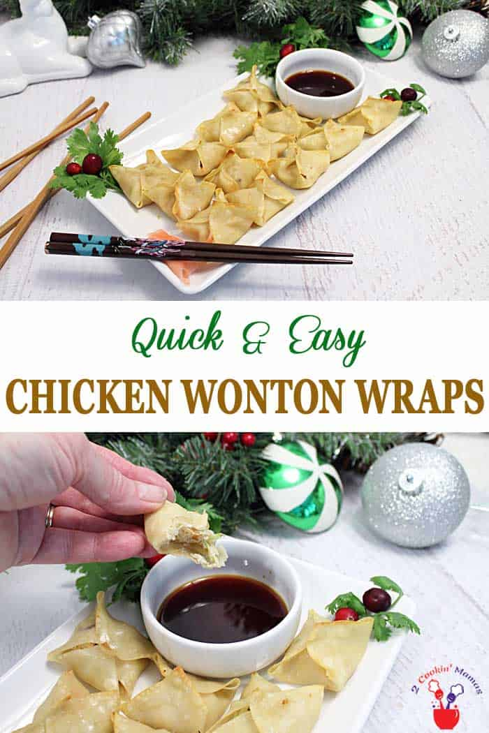 Chicken Wonton WRaps | 2 Cookin Mamas Chicken Wonton Wraps are the perfect appetizer for your next party. Crisp wraps filled with chicken & vegetables make a delicious yet light finger food. #appetizers #NewyearsEve #chicken #wontons #recipe #quickandeasy