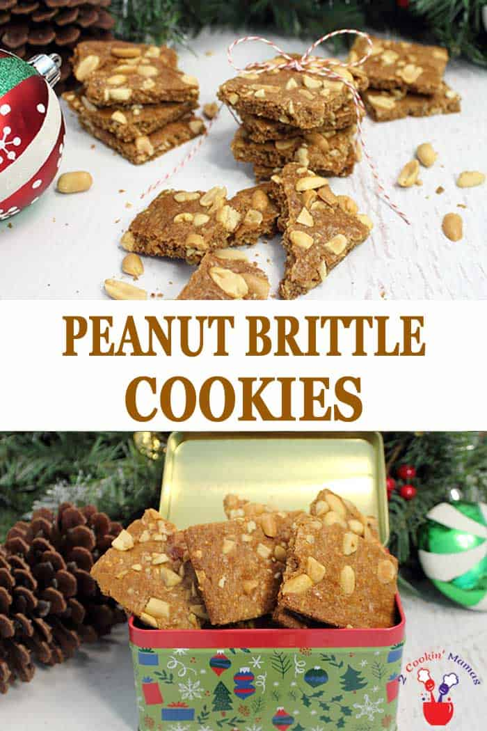 Peanut Brittle Cookies   2 Cookin Mamas Love the taste of peanut brittle? Now you can have it in cookie form! Crunchy buttery cinnamon cookies full of peanuts inside and out. You won't be able to get enough! #cookies #christmascookies #peanuts #recipe #peanutbrittle