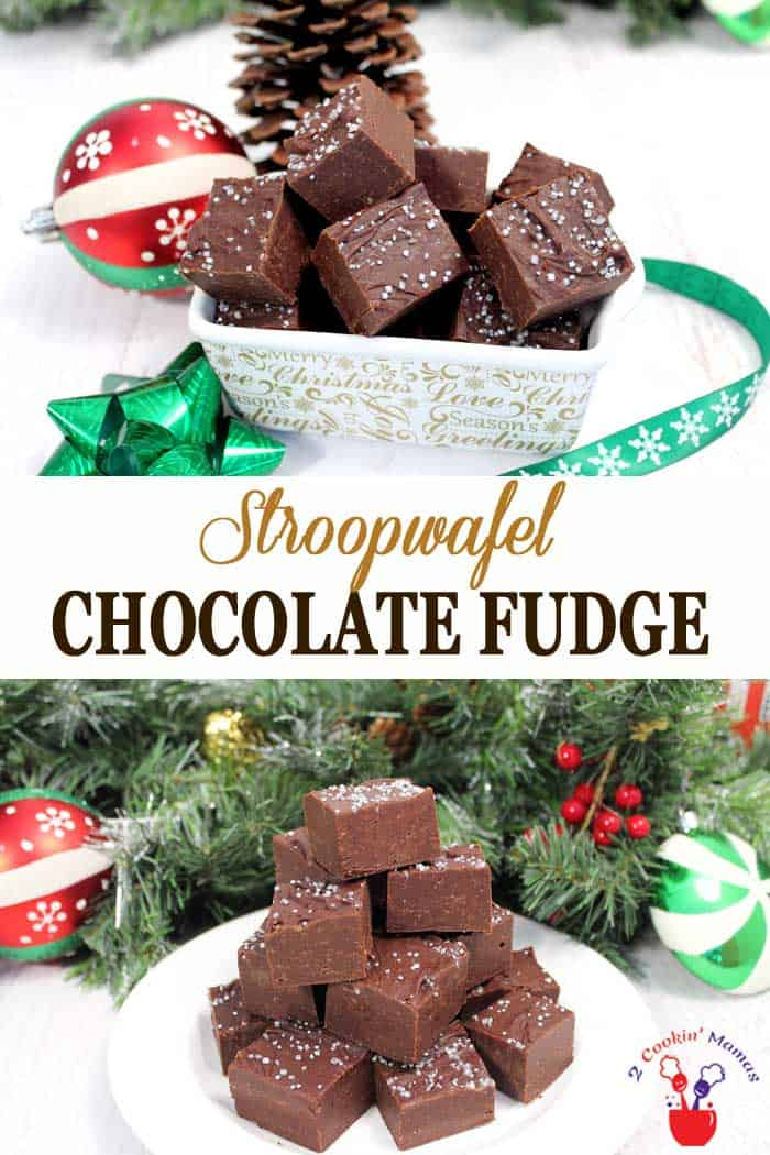 Stroopwafel Chocolate Fudge | 2 Cookin Mamas This easy Stroopwafel Chocolate Fudge is smooth, rich and creamy and takes only 10 minutes to make. All you need are 7 simple ingredients, a bowl and a microwave. Great for parties and as a delicious homemade gift but make sure to keep some for yourself. It's that good! #candy #fudge #chocolate #Christmascandy #recipe