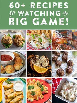 60 Recipes for Watching the Big Game | 2 Cookin Mamas