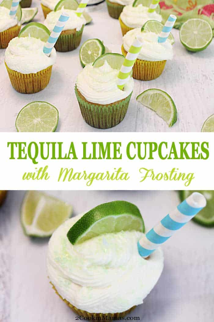 Esy Tequila Lime Cupcakes with Margarita Frosting | 2 Cookin Mamas Calling all adults that love their margaritas! Treat yourself to these tart & sweet Tequila Lime Cupcakes topped with a rich & creamy margarita frosting. It's like taking a bite out of your favorite margarita! #cupcakes #dessert #adultdessert #margaritafrosting #tequila #recipe #easyrecipe #limecupcakes #margarita