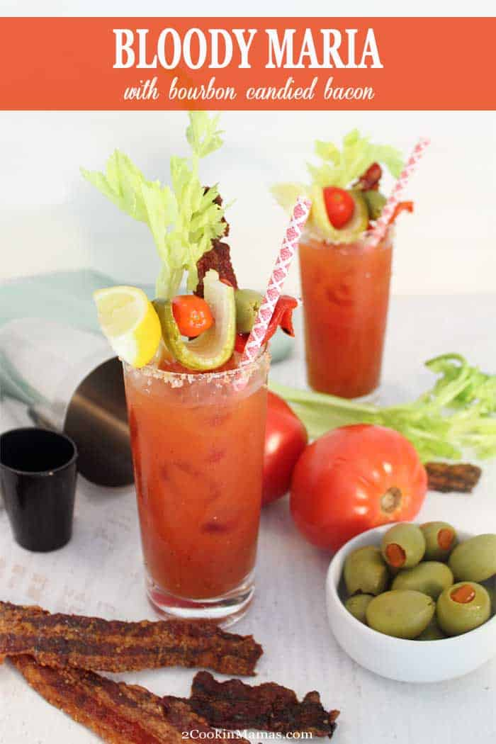 Bloody Maria with Bourbon Candied Bacon main | 2 Cookin Mamas This Bloody Maria is a spicy variation of the classic Bloody Mary. The perfect brunch cocktail when garnished with my addictive Bourbon Candied Bacon.olives, celery, pickles and cherry tomatoes. #bloodymaria #cocktail #candiedbacon #drink #recipe #tequila #bloodymary #bourboncandiedbacon #bacon #brunch