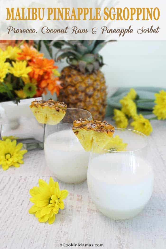 Malibu Pineapple Sgroppino pin This Malibu Pineapple Sgroppino is a take on the classic Italian cocktail. A cool, refreshing combination of coconut rum, prosecco and pineapple sorbet. The perfect cocktail for summer and backyard BBQs. #sgroppino #cocktail #coconutrum #summercocktail #prosecco #sorbet #recipe #easyrecipe