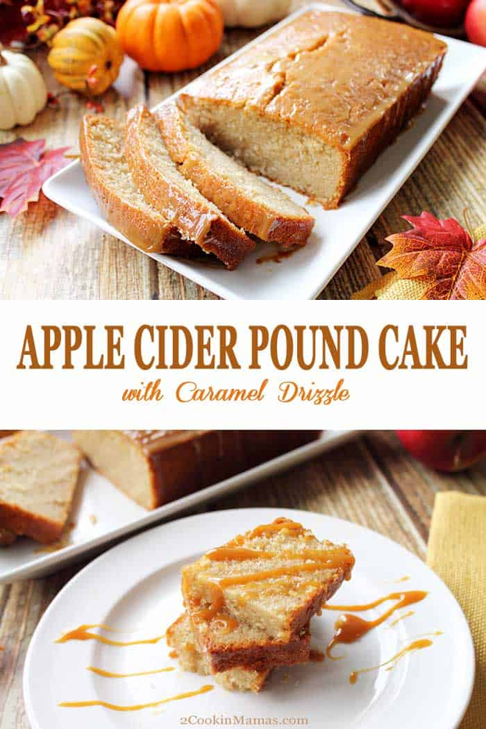 Apple Cider Pound Cake | 2 Cookin Mamas This Apple Cider Pound Cake is bursting with fall flavor! It's moist, rich and dense with the flavor of real apple cider in every bite. Of course, the sweet topping of caramel syrup is the perfect finishing touch. It will be your new fall go-to dessert. #dessert #poundcake #falldessert #applecider #cake #recipe