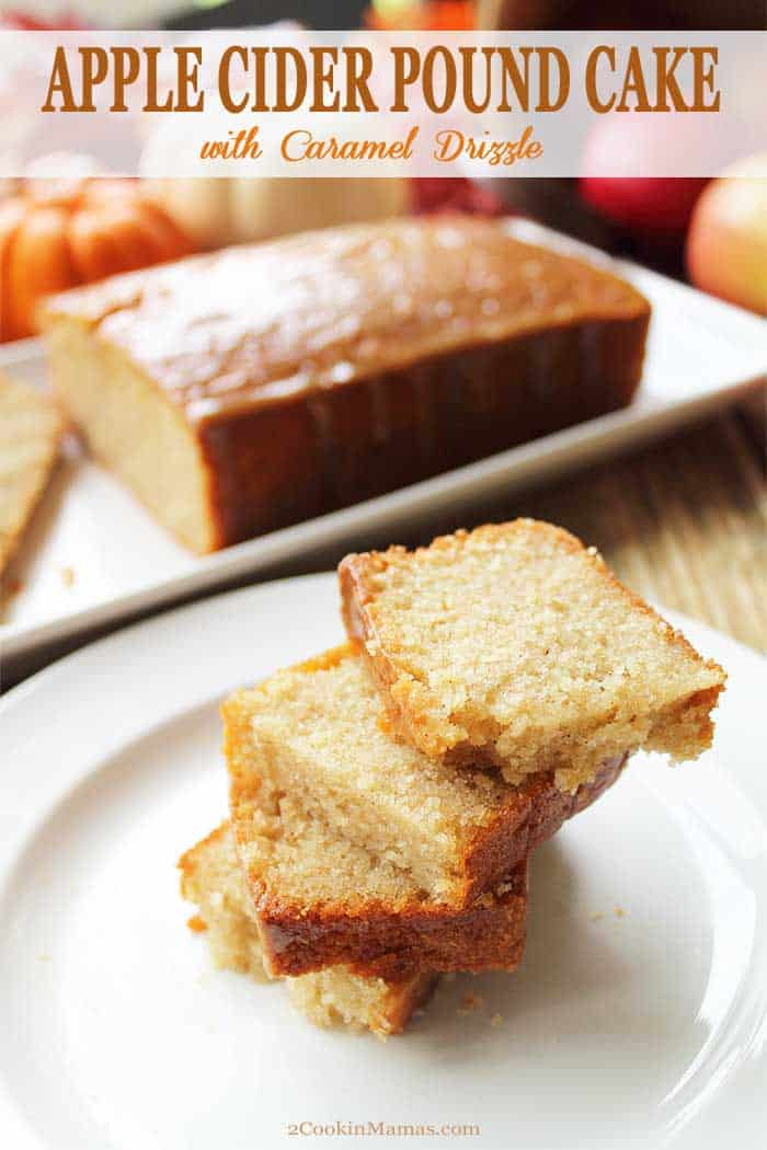 Apple Cider Pound Cake tall | 2 Cookin Mamas This Apple Cider Pound Cake is bursting with fall flavor! It's moist, rich and dense with the flavor of real apple cider in every bite. Of course, the sweet topping of caramel syrup is the perfect finishing touch. It will be your new fall go-to dessert. #dessert #poundcake #falldessert #applecider #cake #recipe