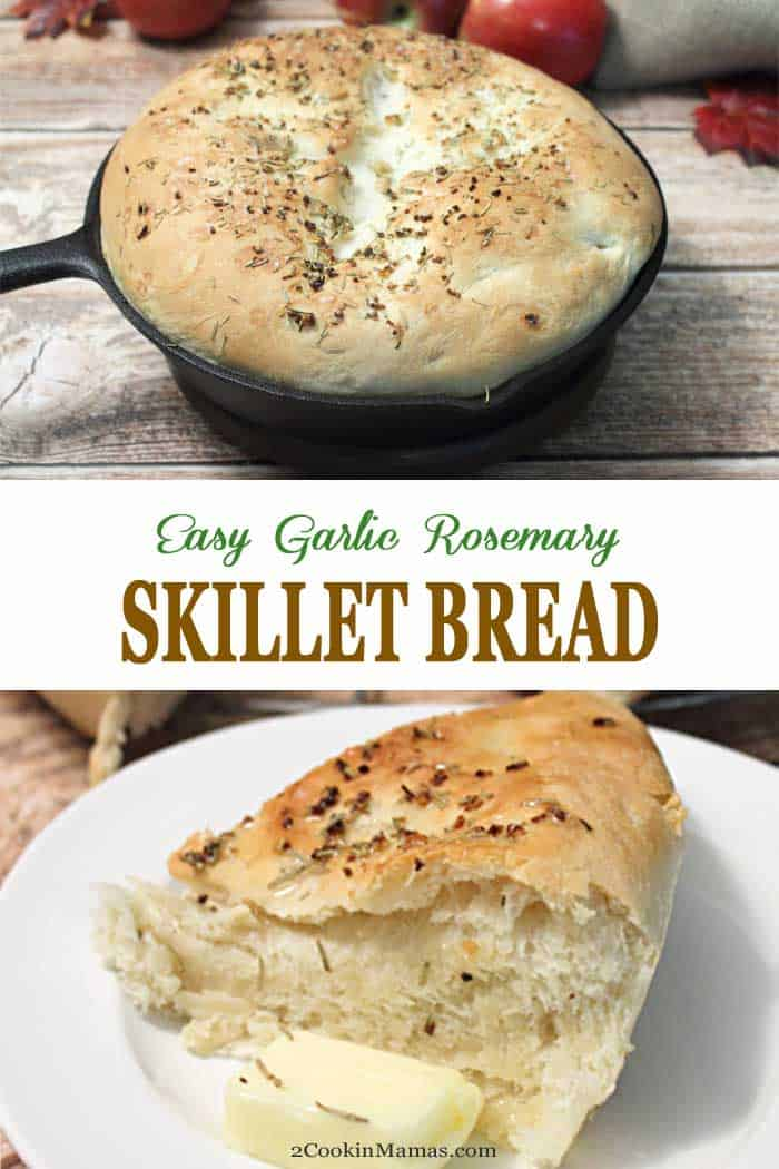 Garlic Rosemary Skillet Bread | 2 Cookin Mamas Just think -warm homemade bread, rich with the flavors of garlic and rosemary, fresh out of the oven, dripping with butter... Need I say more? This Garlic Rosemary Skillet Bread recipe is so easy anyone can make it. It's just mix, one rise and bake to golden brown deliciousness. #bread #rosemarybread #yeastbread #easyrecipe #skilletbread #garlic #rosemary #recipe