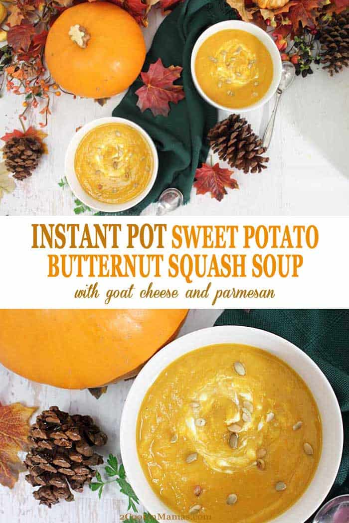 Instant Pot Sweet Potato Butternut Squash Soup | 2 Cookin Mamas Cold days call for hearty soups and this Instant Pot Sweet Potato Butternut Squash Soup is just what you need. It's quick and easy in the Instant Pot, and full of healthy goodness. Sweet potatoes and butternut squash are cooked down to a creamy consistency & sweetened naturally with apples and honey. Goat cheese gives an extra flavor boost. It's a healthy lunch or dinner perfect for any day of the week. #soup #sweetpotatoes #butternutsquash #fall #winter #recipe #instantpot