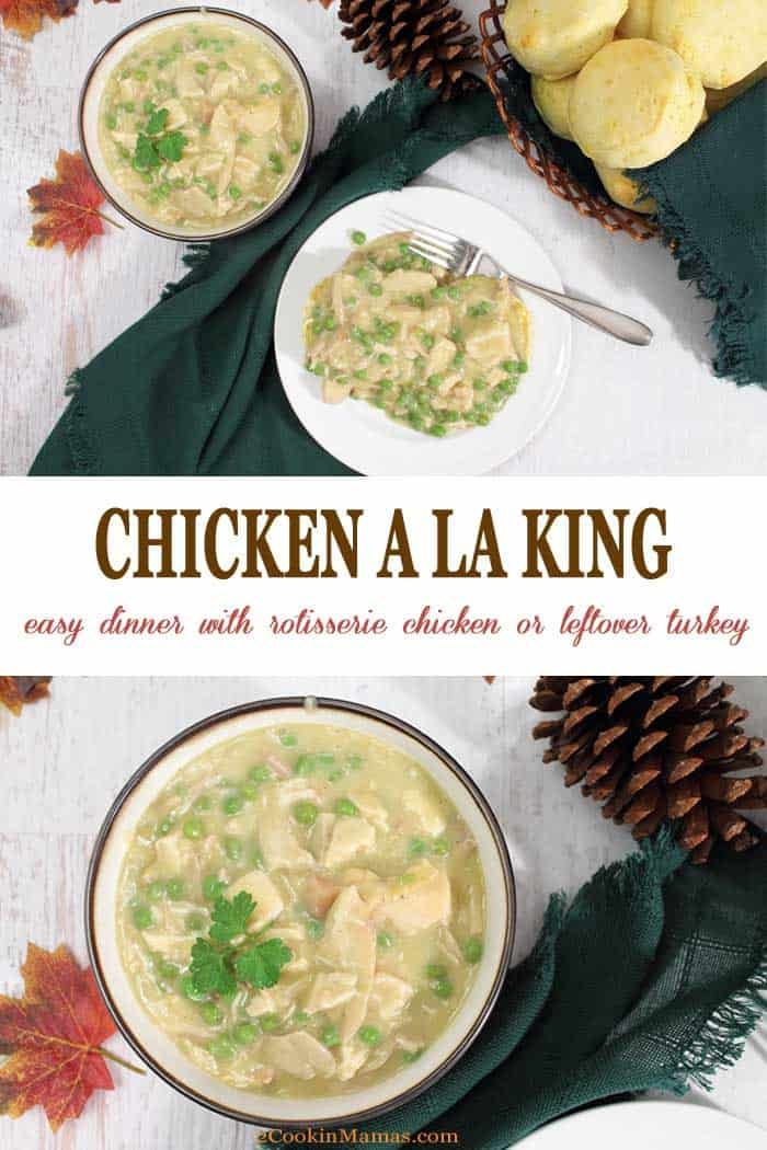 Chicken a la King | 2 Cookin Mamas Chicken a la King is a creamy, rich, comfort food that's perfect for any night of the week. And it's as easy as 1-2-3! Quickly made using rotisserie chicken or leftover holiday turkey, peas, cream and a touch of sherry. A dinner that tastes like anything other than leftovers! #dinner #chicken #turkey #easyrecipe #recipe #leftovers #comfortfood