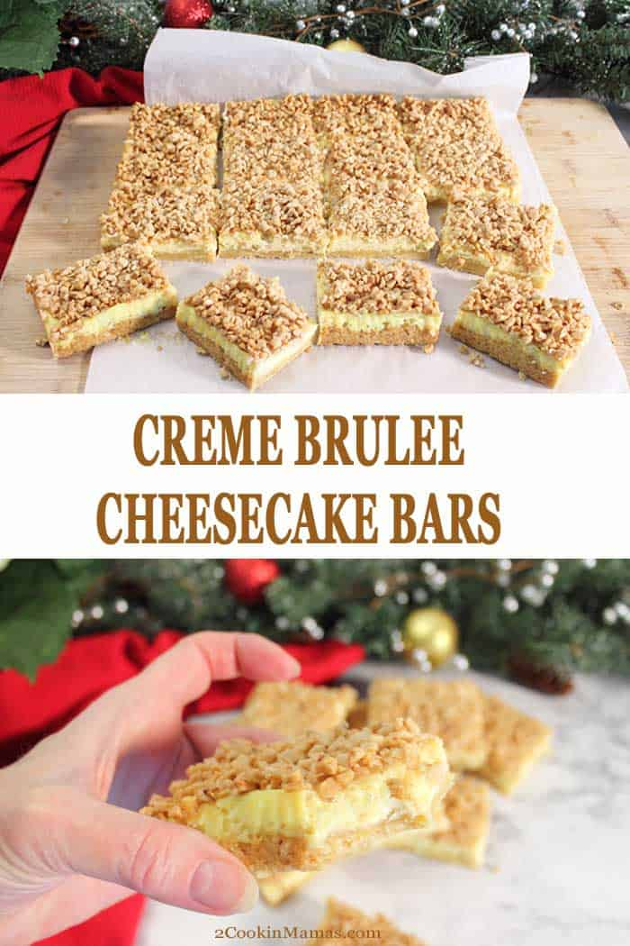 Creme Brulee Cheesecake Bars | 2 Cookin Mamas These easy Creme Brulee Cheesecake Bars are a great addition to your holiday baking. Creamy cheesecake set on a sugar cookie crust & topped with sweet toffee. It's like sugar cookie met cheesecake and had a baby! Delicious enough for dessert or a rich snack. #cookies #cremebrulee #recipe #baking #christmas #christmascookies #barcookies #toffee #cheesecake