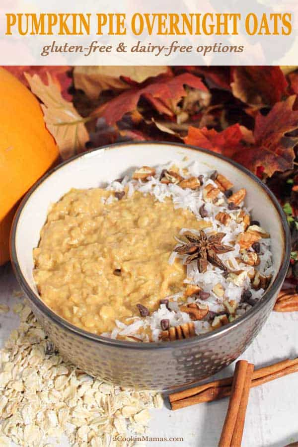 Delicious and easy to make Pumpkin Pie Overnight Oats is like having dessert for breakfast! And totally mom approved! It\'s full of plenty of protein and fiber and a healthy way to start a crisp fall day. Make it in a jar for a grab-n-go. Options for gluten-free and dairy-free. #overnightoats #pumpkinspice #fall #breakfast #withchiaseeds #healthy #withyogurt #dairyfree #inajar #howtomake #easy #recipe #glutenfree