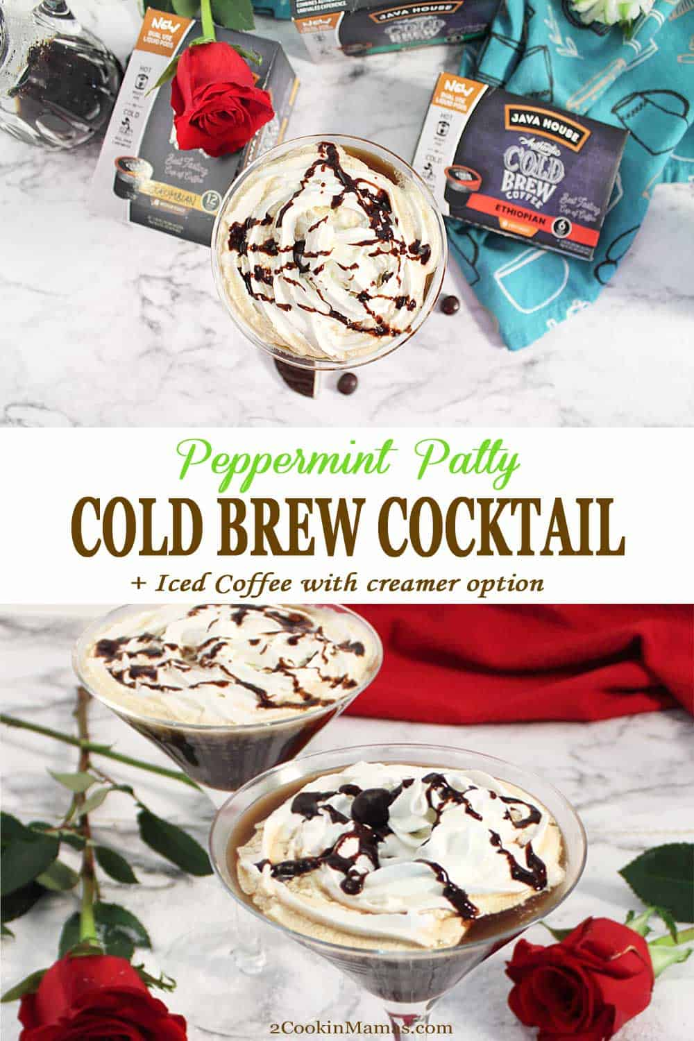 Peppermint Patty Cold Brew Cocktail 2 | 2 Cookin Mamas Peppermint Patty Cold Brew Coffee Cocktail is a warm coffee cocktail with all the flavor of your favorite peppermint patty candy. It's the perfect drink to take the chill off on a cold winter's day and when summer rolls around, make it with this iced cold brew option and a splash of homemade peppermint patty creamer. #sponsored #cocktail #coffee #drink #javahousecoldbrew, #javahousecoffee, #coldbrewcoffee #warmuptocoldbrew #peppermint #chocolate #recipe #peppermintpatty @javahousecoldbrew
