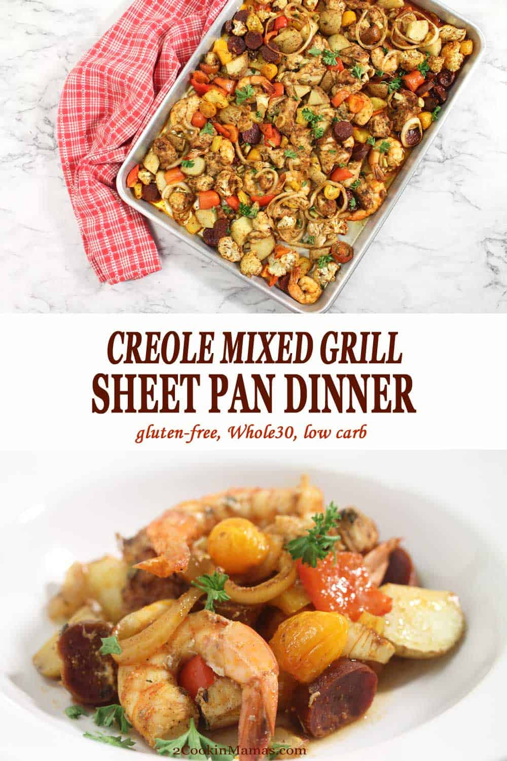 Creole Mixed Grill Sheet Pan Dinner | 2 Cookin Mamas This Cajun Mixed Grill Sheet Pan dinner is a simple, hearty meal for any night of the week. Just one baking pan holds a medley of shrimp, chicken, chorizo, potatoes and seasonal vegetables that have been tossed with cajun spices. Easy prep, easy cleanup and you've got one delicious dinner.#dinner #recipe #shrimp #chicken #chorizo #sheetpandinner #easyrecipe #mixedgrill #creole