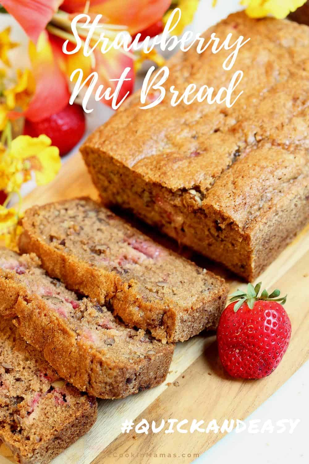 Fresh Strawberry Nut Bread