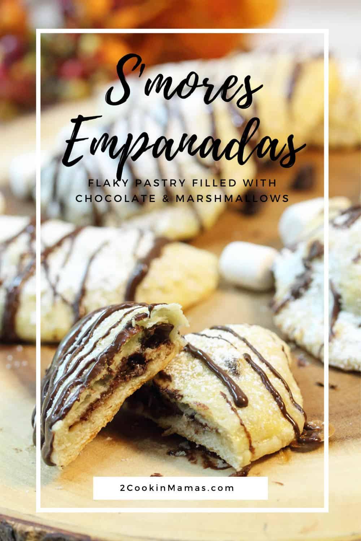 S\'mores Empanadas A Sweet Dessert