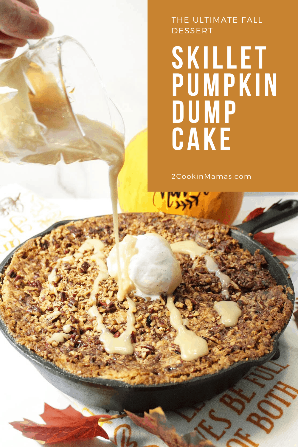 Skillet Pumpkin Dump Cake with Pecans & Toffee