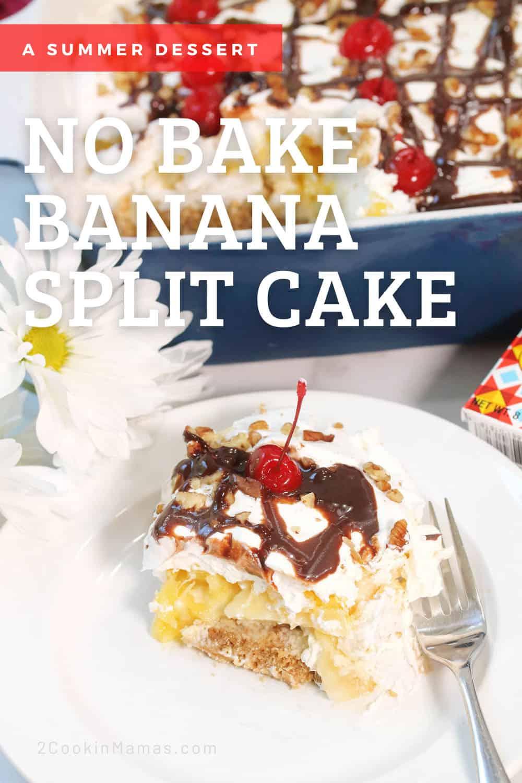 No Bake Banana Split Cake